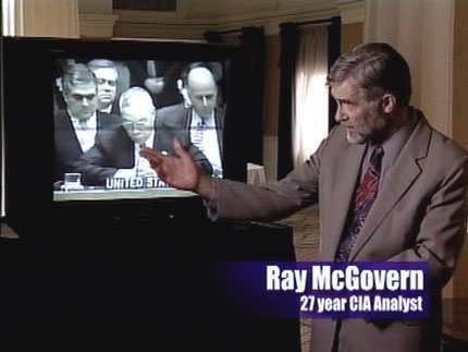 Highly placed intelligence official Ray McGovern calls Secretary of State Colin Powell's February presentation to the United Nations an embarrassment. in Uncovered: The Whole Truth about the Iraq War