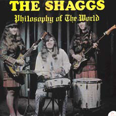The Shaggs debut album, Philosophy of the World in NRBQ / The Shaggs